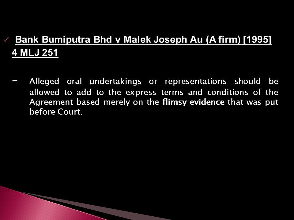 Bank Bumiputra Bhd v Malek Joseph Au (A firm) [1995] 4 MLJ 251